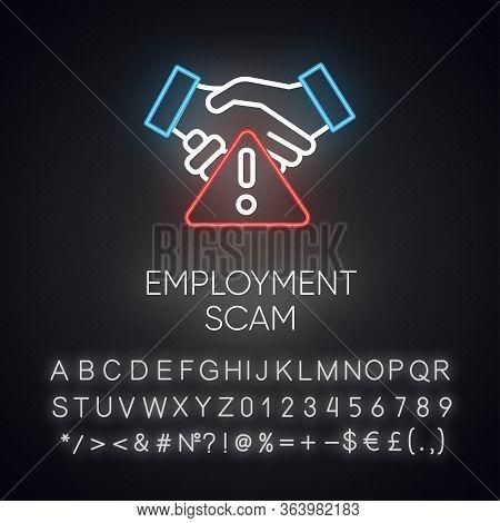 Employment Scam Neon Light Icon. Illegitimate Vacancy. Fake Recruitement Offer. False Job Opportunit