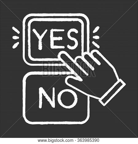 Choose Option Chalk Icon. Yes And No Buttons. Hand Clicking Option. Agree And Disagree. Approve And