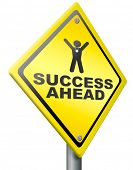 success ahead road to victory and glory be a winner and successful take this opportunity and succeed poster