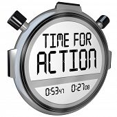 The words Time for Action on a stopwatch timer clock demanding you to act to solve a crisis or solve an emergency immediate problem poster