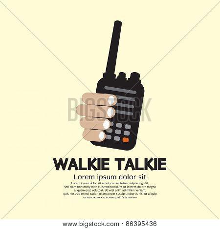 Walkie Talkie In Hand.