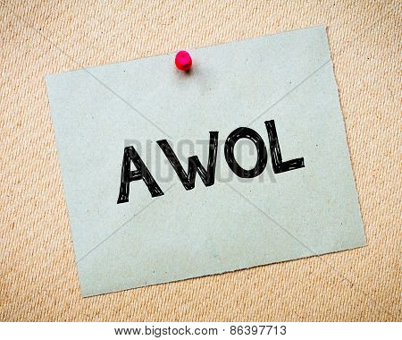 Awol - Absent Without Official Leave