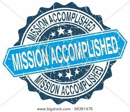 Mission Accomplished Blue Round Grunge Stamp On White
