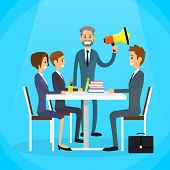 Businessman Boss Hold Megaphone Loudspeaker Colleagues Business People Team Group Working Desk Flat Vector Illustration poster