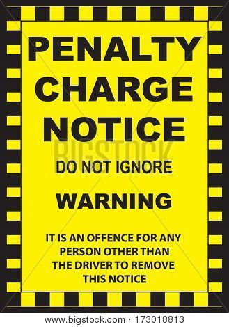 Notice of the penalty in the form of a yellow sticker