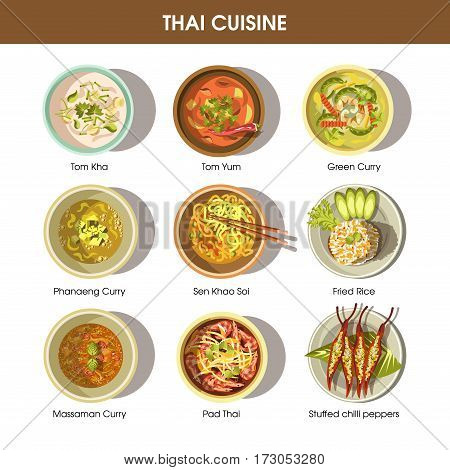 Thai cuisine poster with traditional dishes on white. Vector collection of Tom Kha, Tom Yum, Green and Phanaeng Curry, Sen Khao Soi, Fried Rice, Massaman Curry, Pad Thai, Stuffed chilli peppers