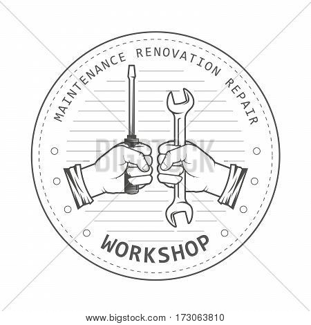 Repair service workshop emblem - hands with spanner and screwdriver