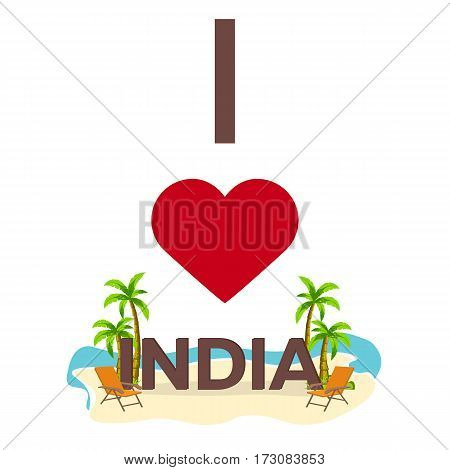 I Love India. Travel. Palm, Summer, Lounge Chair. Vector Flat Illustration.