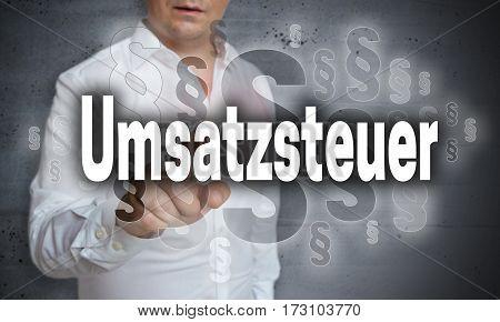Umsatzsteuer (in German) Sales Tax Is Shown By Man Concept