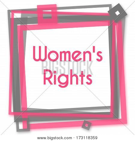 Womens rights text written over pink grey background.
