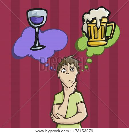 Vector illustration of a man choosing between drinking wine or Beer