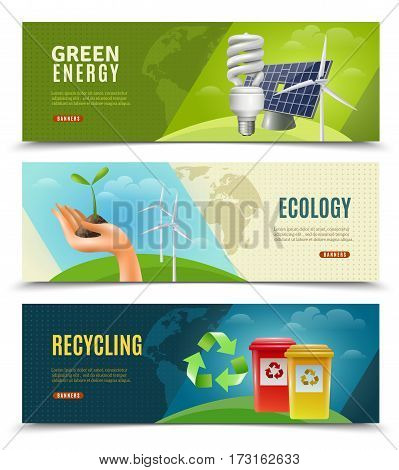 Ecology environment and ecosystem 3 horizontal banners set with green energy sources and recycling isolated vector illustration
