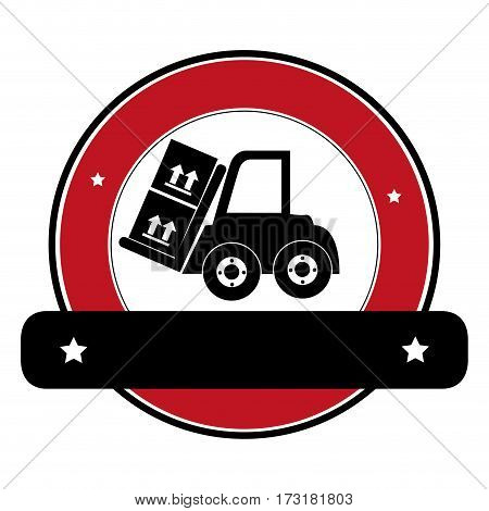 color circular emblem with banner and forklift truck with forks and boxes vector illustration