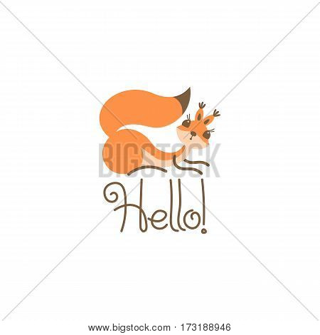 Cartoon cute squirrel greeting. Little funny hello. Vector illustration grouped and layered for easy editing