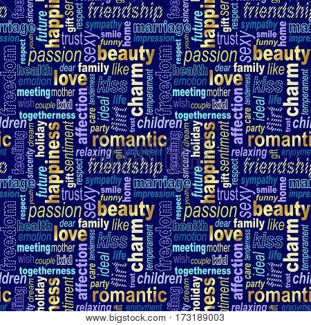 Words collage seamless background. Woman's important feelings wishes and thoughts theme. Bright blue purple yellow and gold colors. Vector illustration.