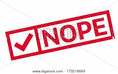 Nope rubber stamp. Grunge design with dust scratches. Effects can be easily removed for a clean, crisp look. Color is easily changed.