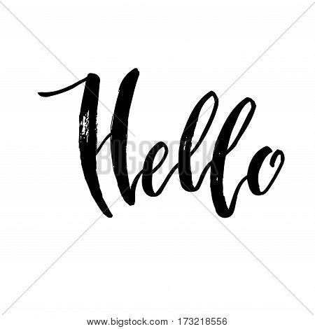 Calligraphy note hello. Handwritten lettering on white background isolated, modern brush pen lettering Vector illustration stock vector.