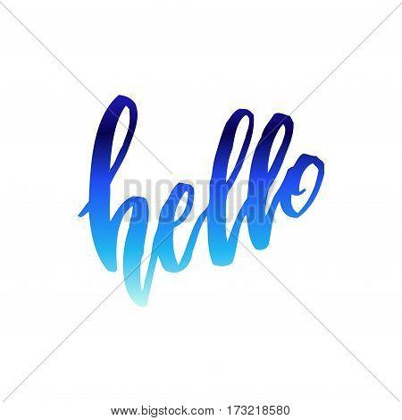Calligraphy note hello. Handwritten blue lettering on white background isolated, modern brush pen lettering Vector illustration stock vector.