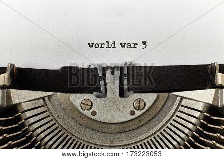 world war 3 typed words on a vintage typewriter