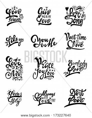 Set letteirng quotes about love. It can be used to design prints, stamps, posters,