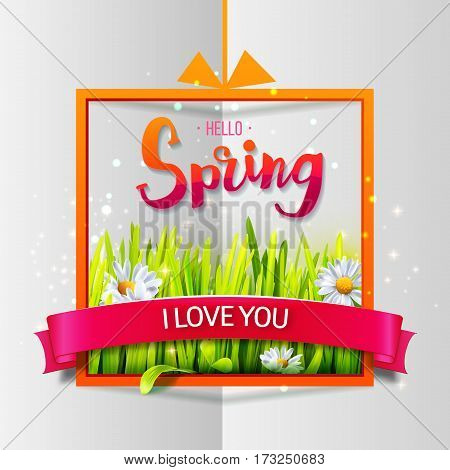 Hello Spring love card with green grass and flowers in frame. I Love You lettering. Vector illustration for spring sales, banners, valentines day cards.
