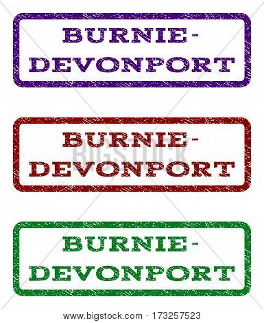 Burnie-Devonport watermark stamp. Text caption inside rounded rectangle with grunge design style. Vector variants are indigo blue red green ink colors. Rubber seal stamp with dirty texture.