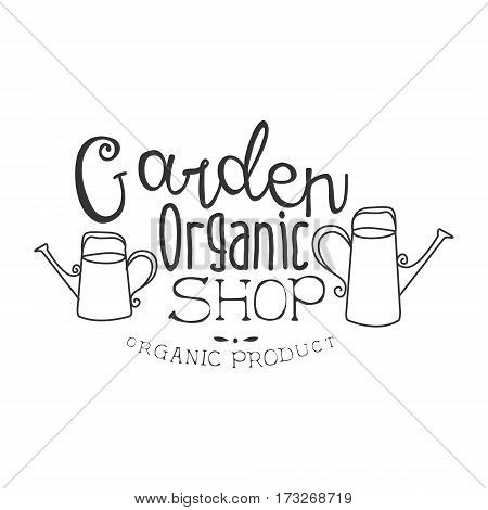 Garden Organic Natural Product Shop Black And White Promo Sign Design Template With Calligraphic Text. Fresh Bio Food, Farming And Gardening Products Store Monochrome Vector Label.