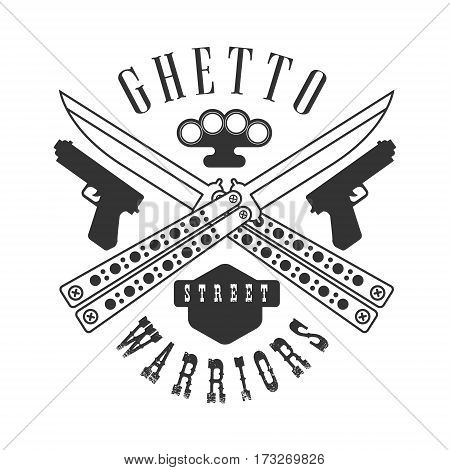 Criminal Outlaw Street Warriors Club Black And White Sign Design Template With Text Monochrome Vector Emblem With Ghetto Symbols For Prints And Stencils.