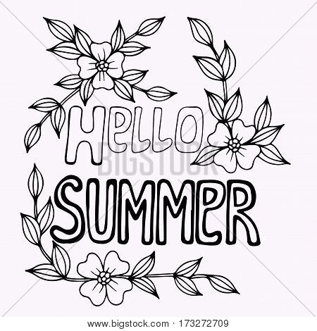 Hello Summer black line lettering with flower. Hand drawn phrase for card invitation posters texture backgrounds placards banners.