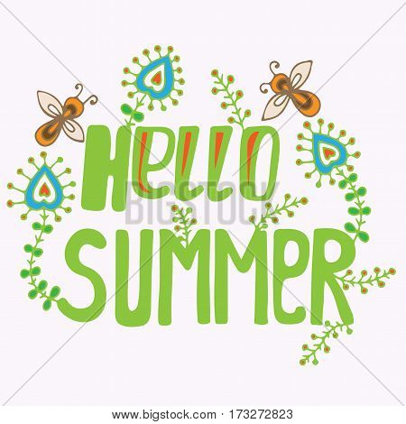 Hello Summer green lettering with flower and bee. Hand drawn phrase for card invitation posters texture backgrounds placards banners.