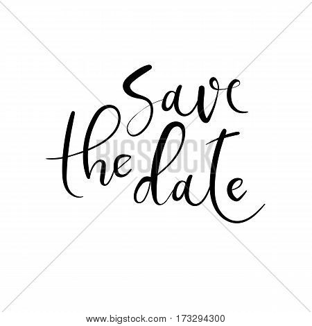 Save The Date Hand Lettering Greeting Card. Modern Calligraphy.