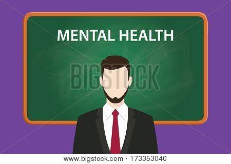 mental health illustration with a bearded man wearing black suit in front of green chalk board and white text vector