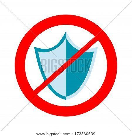 No protection sign. Unsafe danger harm sign.