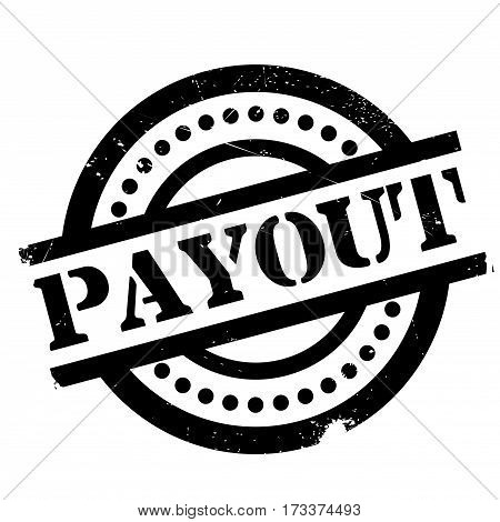 Payout rubber stamp. Grunge design with dust scratches. Effects can be easily removed for a clean, crisp look. Color is easily changed.