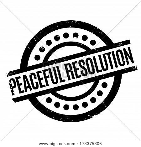 Peaceful Resolution rubber stamp. Grunge design with dust scratches. Effects can be easily removed for a clean, crisp look. Color is easily changed.
