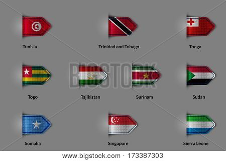Set of flags in the form of a glossy textured label or bookmark. Tunisia Trinidad and Tobago Tonga Togo Tajikistan Suriname Sudan Somalia Singapore Sierra Leone. Vector illustration.