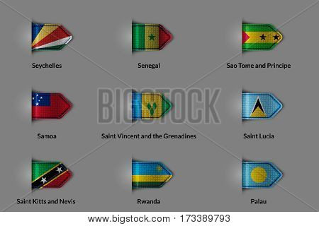Set of flags in the form of a glossy textured label or bookmark. Seychelles Senegal Sao Tome and Principe Samoa Saint Vincent and Grenadines Palau Saint Lucia Saint Kitts and Nevis Rwanda. Vector illustration.