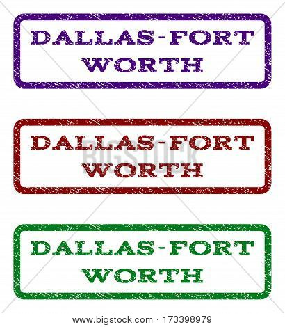 Dallas-Fort Worth watermark stamp. Text tag inside rounded rectangle with grunge design style. Vector variants are indigo blue red green ink colors. Rubber seal stamp with unclean texture.