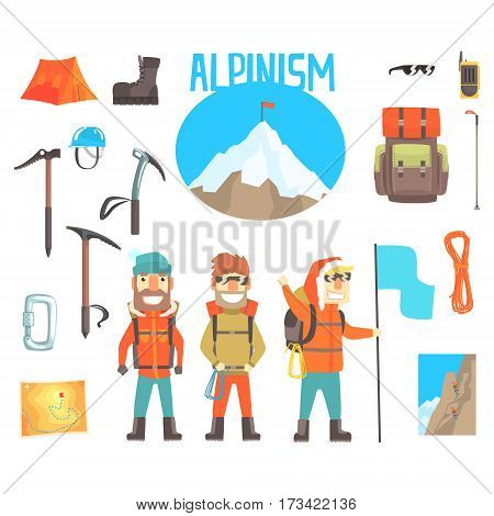 Three Mountaineers And Mountaineering Equipment Set Of Alpinism And Alpinist Tools Vector Illustrations. Three Smiling Cartoon Characters Doing Mountain Climbing And Hiking Attributes.