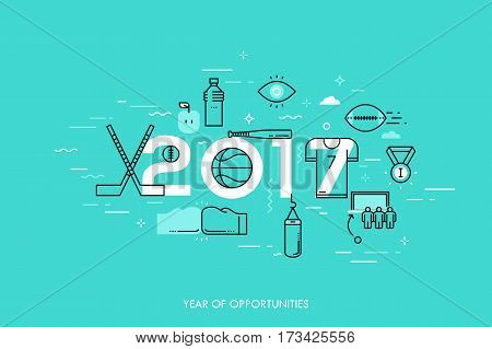 Infographic banner, 2017 - year of opportunities. New trends and prospects in sports championships, sporting events, teams, competitions. Plans and predictions. Vector illustration in thin line style.