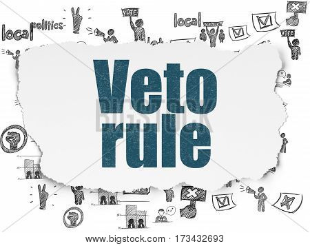 Politics concept: Painted blue text Veto Rule on Torn Paper background with  Hand Drawn Politics Icons