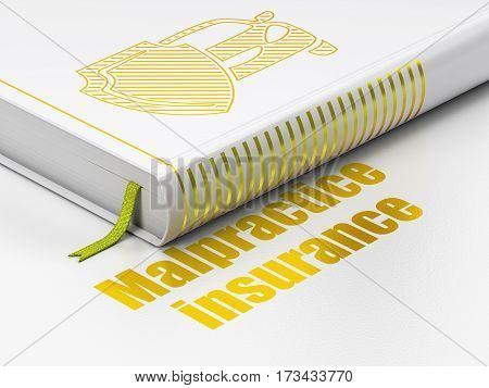 Insurance concept: closed book with Gold Car And Shield icon and text Malpractice Insurance on floor, white background, 3D rendering
