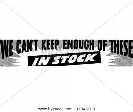 We Can't Keep Enough Of These - Ad Banner - Retro Clipart