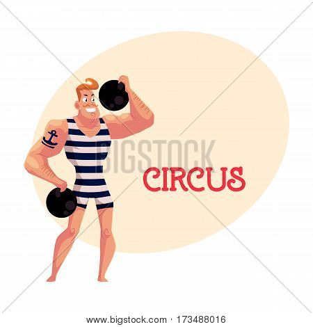 Strongman, strong man circus performer, weightlifter, power lifter with cannon balls, cartoon vector illustration with place for text.