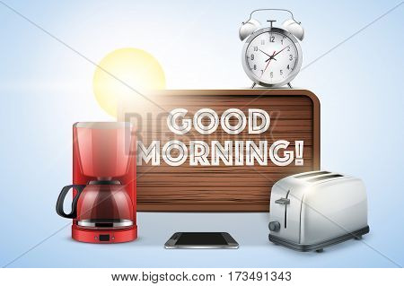 Sunny Good morning still life. Alarm clock and toaster with Coffee Pot and smartphone. Wooden board with an inscription Good Morning. Vector Illustration.