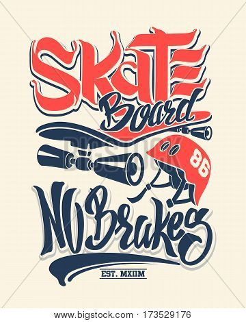 Skate board no brakes t-shirt graphics vectors