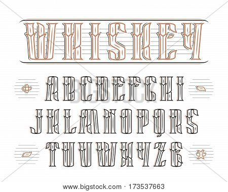 Vintage serif font with decoration. Design for labels of alcoholic drinks - whiskey absinthe gin rum bourbon scotch craft beer