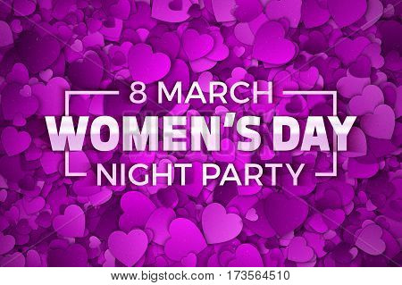 Happy Women's Day Night Party Vector Illustration. Typographic Design Text. Abstract Purple and Violet 3D Hearts Dense Structure Pattern with Subtle Texture