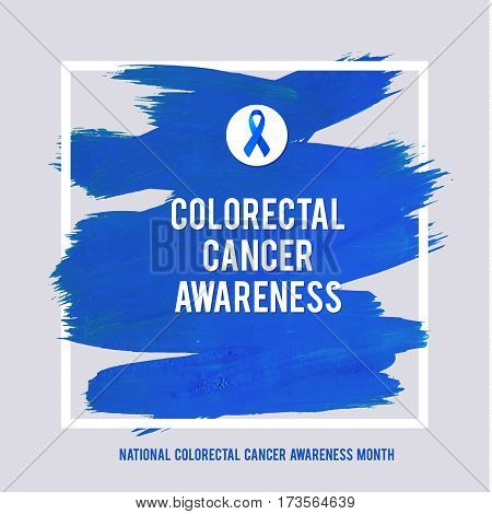 CLORECTAL Cancer Awareness Creative Grey and Blue Poster. Brush Stroke and Silk Ribbon Symbol. National Colon Cancer Awareness Month Banner. Brush Stroke and Text. Medical Square Design.