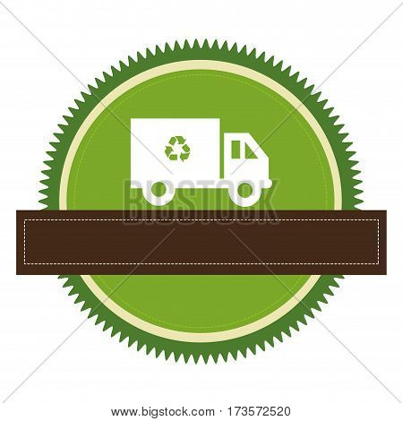 circular emblem with recycling truck and banner vector illustration